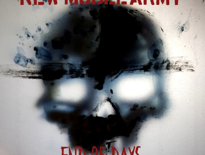 New model army end of days single cover